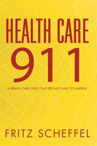Health Care 911 Book