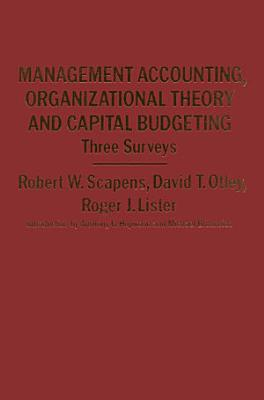 Management Accounting  Organizational Theory and Capital Budgeting  3Surveys