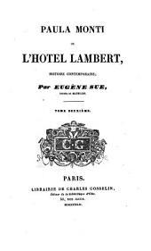 Paula Monti, ou L'hotel Lambert. (Œuvres complètes de m. Eugène Sue).