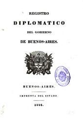 Registro diplomático del Gobierno de Buenos-Aires