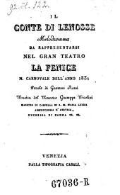 Il conte di Lenosse: melodramma : da rappresentarsi nel gran Teatro La Fenice il carnovale dell'anno 1831