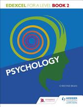 Edexcel Psychology for A Level: Book 2
