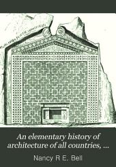 An elementary history of architecture of all countries, by N. D'Anvers