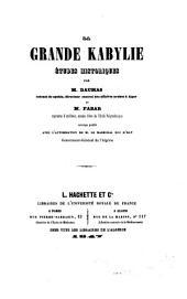 La Grande Kabylie: études historiques