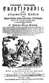 Oekonomische encyklopädie, oder Allgemeines system der staats- stadt- haus- u. landwirthschaft, in alphabetischer ordnung: Band 36