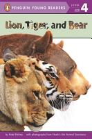 Lion  Tiger  and Bear PDF