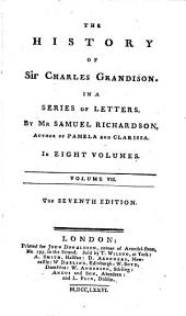The History of Sir Charles Grandison: In a Series of Letters, Volume 4