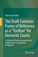 The Draft Common Frame of Reference as a  Toolbox  for Domestic Courts PDF