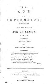 Age of Infidelity: In Answer to Thomas Paine's Age of Reason, Part 1