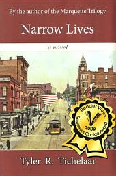 Narrow Lives: A Novel