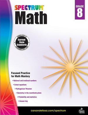 Spectrum Math Workbook  Grade 8