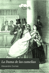 La Dama de las camelias: novela escrita en francés
