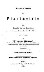 Erster Cursus der Planimetrie ...