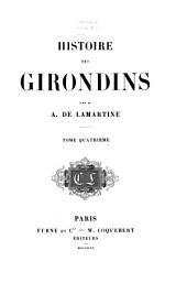 Histoire des Girondins: Volume4