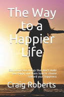 The Way to a Happier Life PDF
