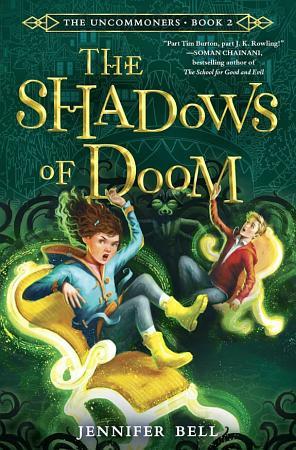 The Uncommoners  2  The Shadows of Doom PDF