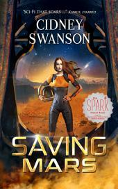 Saving Mars: Book One in the Saving Mars Series