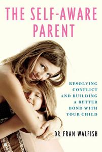 The Self Aware Parent Book