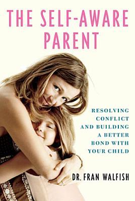 The Self Aware Parent