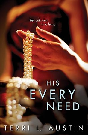His Every Need PDF