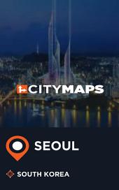 City Maps Seoul South Korea