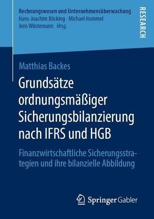 Grunds  tze ordnungsm    iger Sicherungsbilanzierung nach IFRS und HGB PDF