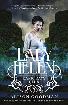Lady Helen and the Dark Days Club  Lady Helen  Book 1  PDF