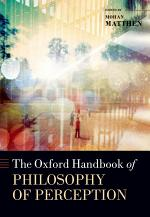 The Oxford Handbook of the Philosophy of Perception