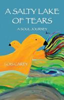 A Salty Lake of Tears PDF