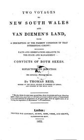 Two Voyages to New South Wales and Van Diemen's Land: With a Description of the Present Condition of that Interesting Colony