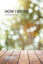 How I Broke