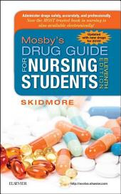Mosby's Drug Guide for Nursing Students, with 2016 Update - E-Book: Edition 11