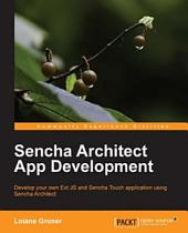 Sencha Architect App Development