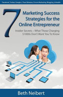 7 Marketing Success Strategies for the Online Entrepreneur PDF
