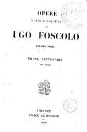 Opere edite e postume di Ugo Foscolo, 1-2: prose letterarie, Volumi 1-4