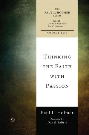 Thinking the Faith with Passion PDF