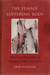 The Female Suffering Body Book PDF