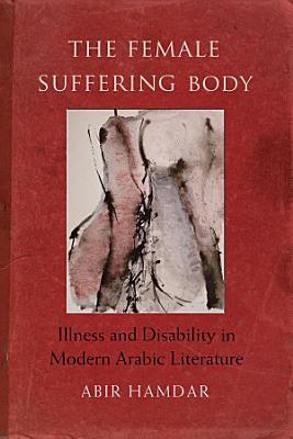 The Female Suffering Body
