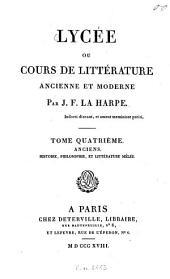 Lycée ou cours de littérature ancienne et moderne: Anciens. Histoire, philosophie, et littérature mêlée, Volume4