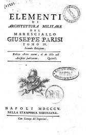 Elementi di architettura militare del maresciallo Giuseppe Parisi Tomo 1. [-4.]: Volume 4