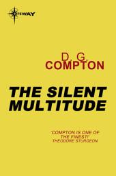 The Silent Multitude