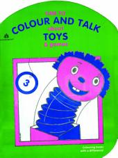 Time to Colour and Talk About Toys and Games – 3