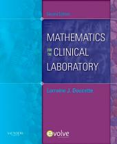 Mathematics for the Clinical Laboratory - E-Book: Edition 2