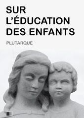 Sur l'Éducation des Enfants