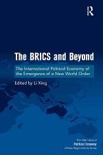 The BRICS and Beyond