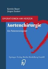 Aortenchirurgie: Ein Patientenratgeber