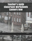 Teacher's Guide Classroom Worksheets Cannery Row