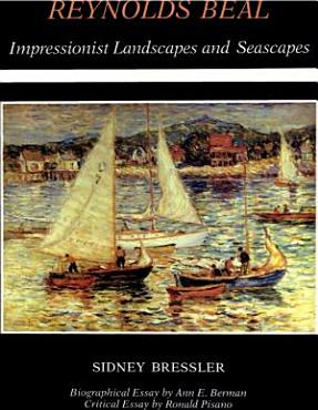 Reynolds Beal  Impressionist Landscapes and Seascapes PDF