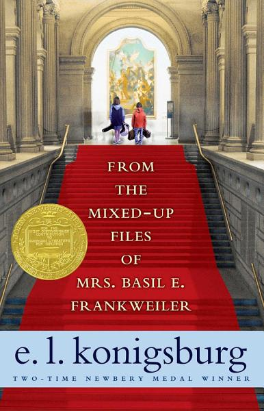 Download From the Mixed Up Files of Mrs  Basil E  Frankweiler Book