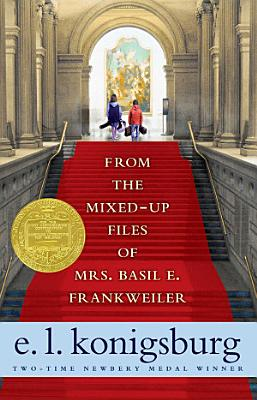 From the Mixed Up Files of Mrs  Basil E  Frankweiler